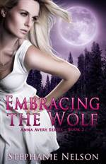 embracing the wolf (anna avery #2)