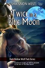 twice in a blue moon (dark hollow wolf pack #8)